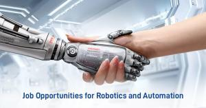 Job Opportunities for Robotics and Automation