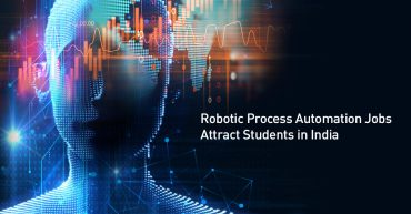 Robotic Process Automation Jobs Attract Students in India
