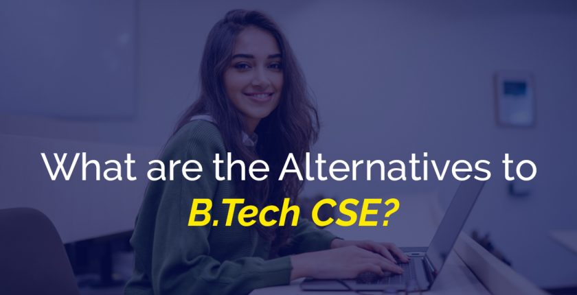 What are the Alternatives to B.Tech CSE Banner